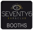 Bar 76 Brighton, Book VIP Booth's Q Jumps & Party Passes